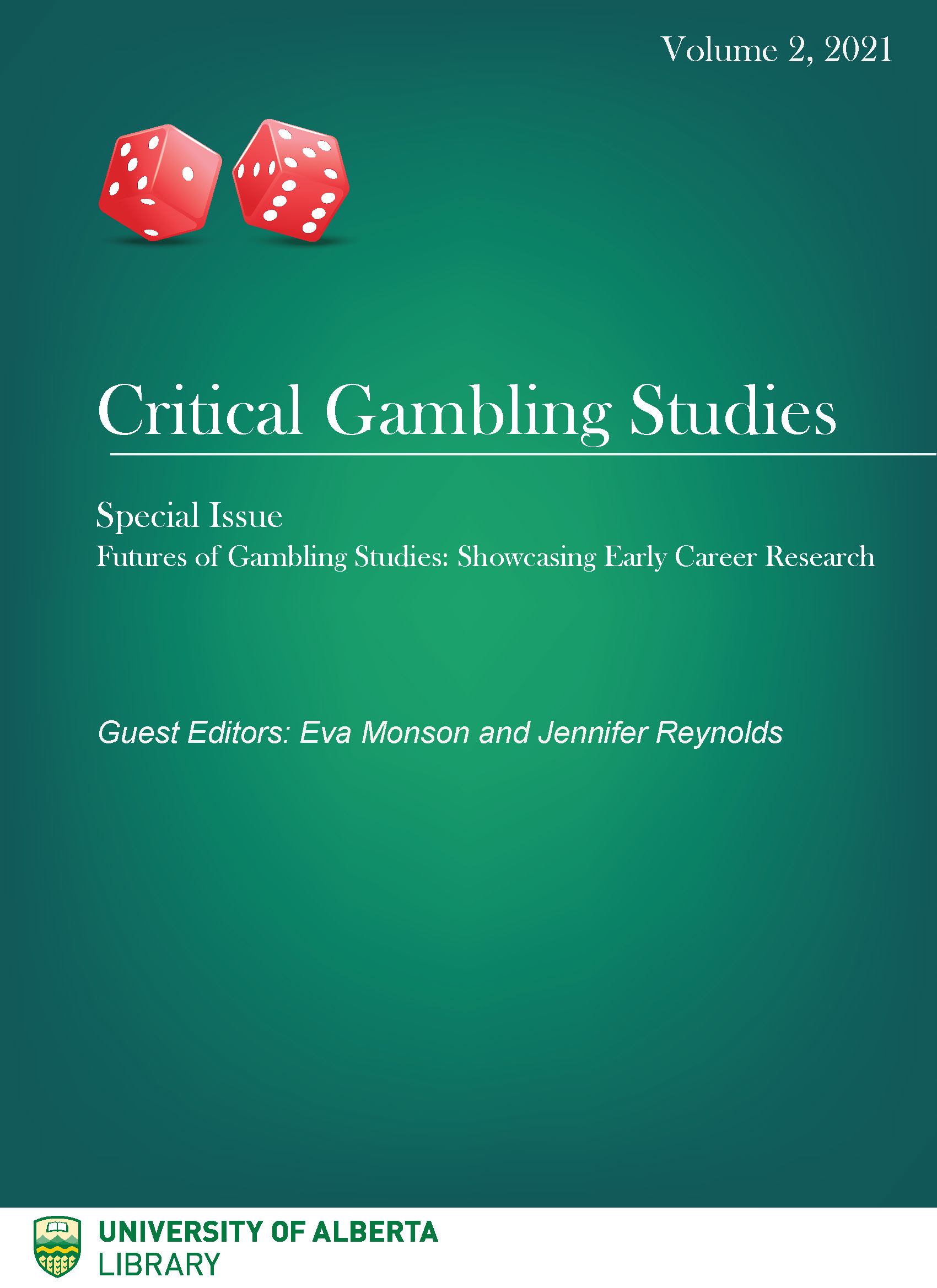 View Vol. 2 No. 1 (2021): Special Issue: Futures of Gambling Studies: Showcasing Early Career Research