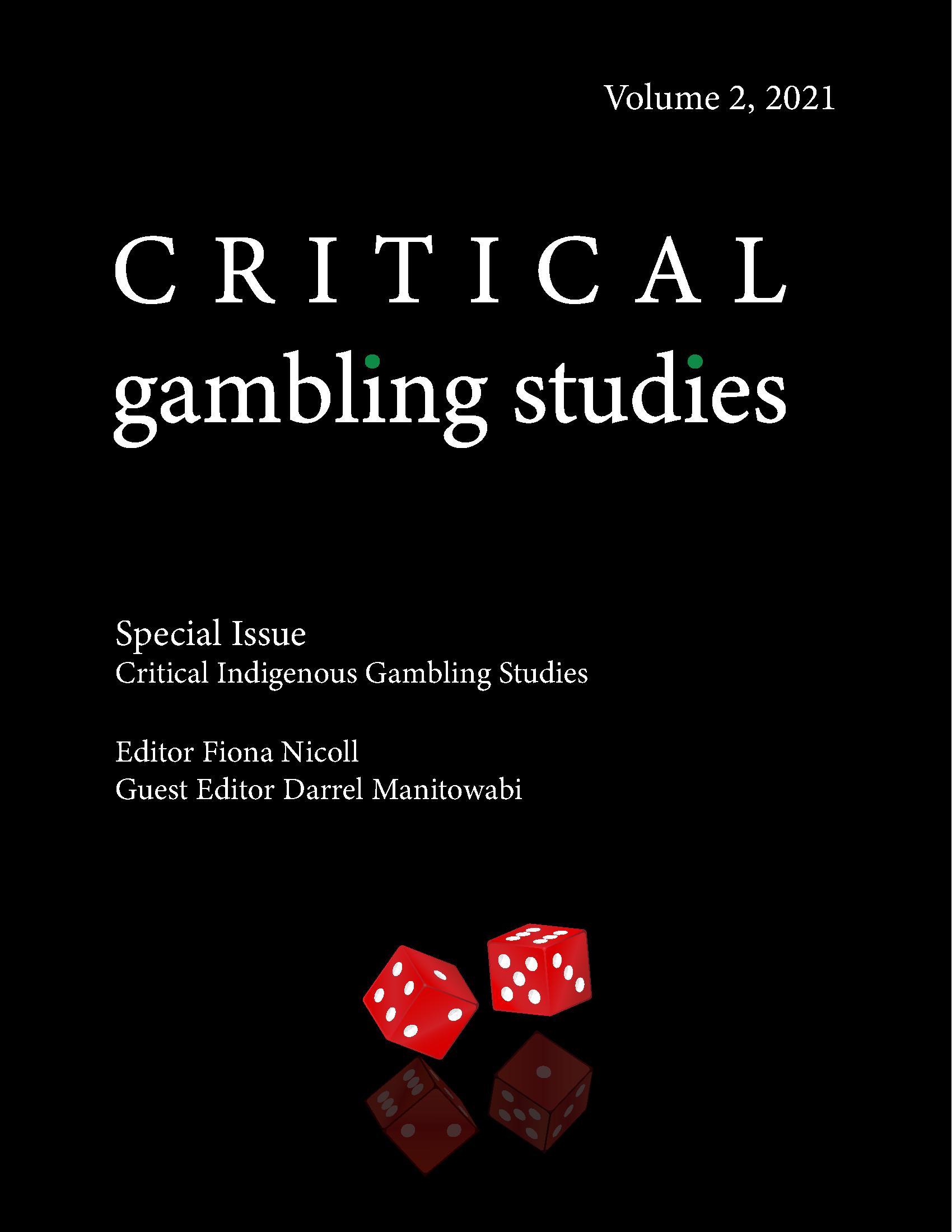 View Vol. 2 No. 2 (2021): Critical Indigenous Gambling Studies